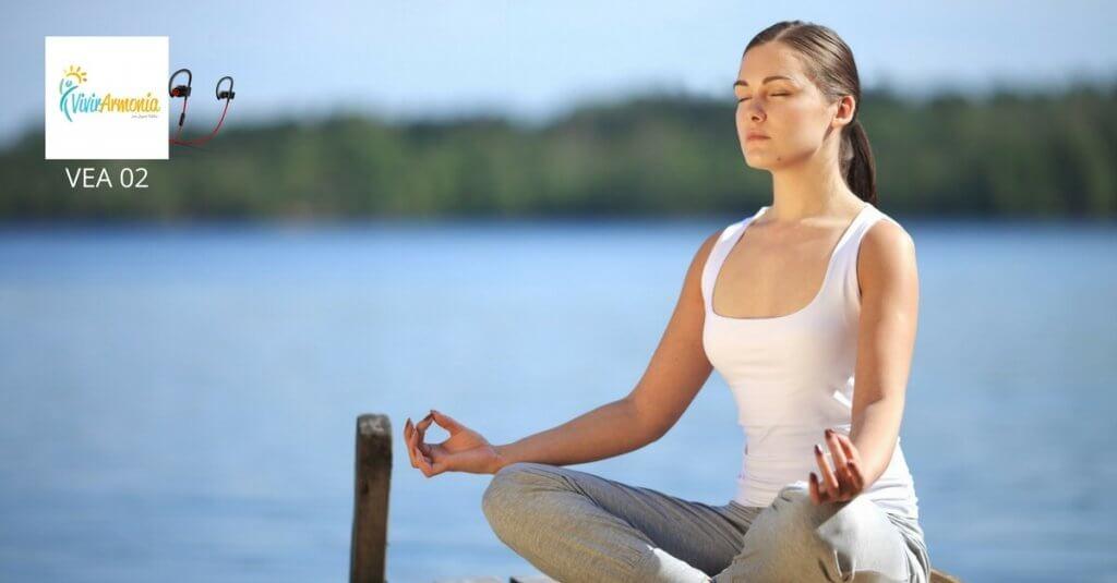 7 beneficios de establecer Hábitos Positivos | VEA02 | Vivir en Armonía